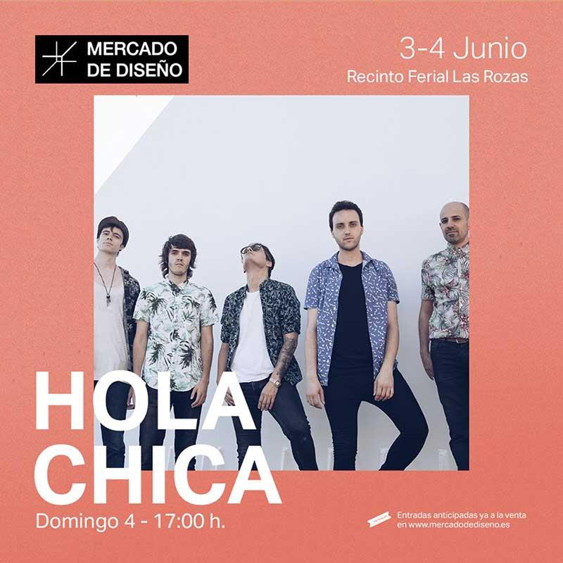 Hola Chica Las Rozas concierto