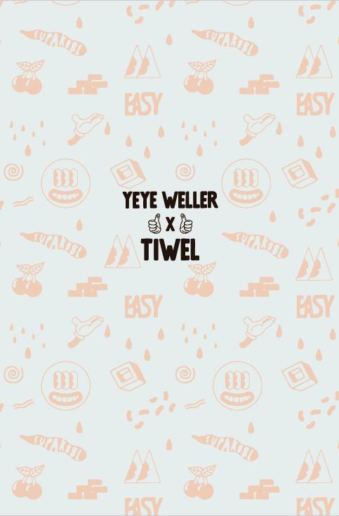 yeye weller poster tiwel